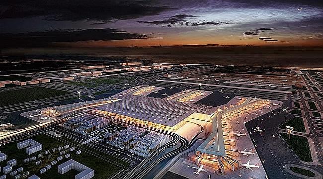 İstanbul Yeni Havalimanı için tarihi gün yarın