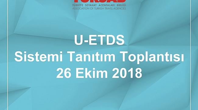 TÜRSAB'ta U-ETDS sistemi tanıtım toplantısı yapılacak
