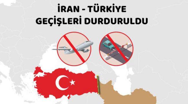 İran-Türkiye geçişleri durduruldu