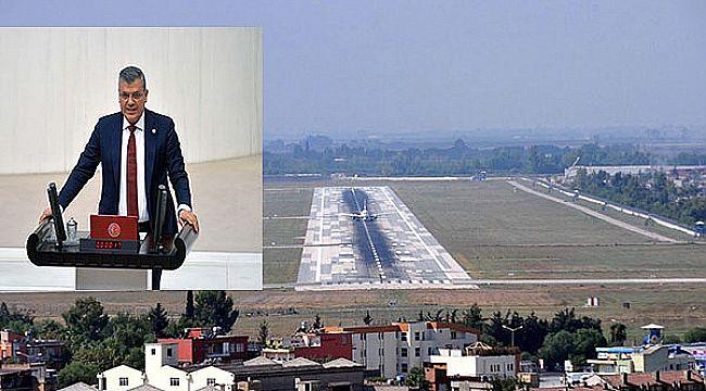 Yolcu garantisi Adana Havaalanı'nın kapatılması demek