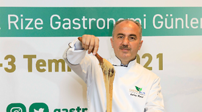 Gastronomi sektörünün kalbi Rize'de atacak